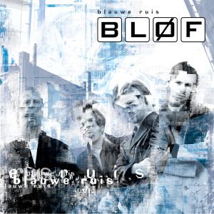 Blauwe Ruis 2002 BLØF