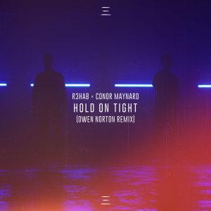 Hold On Tight (Owen Norton Remix)