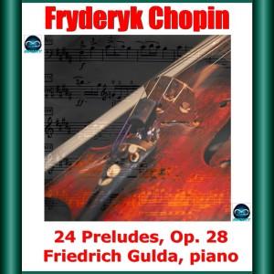 古爾達的專輯Chopin: 24 Preludes, Op. 28