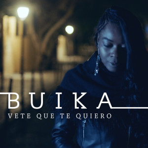 Buika的專輯Vete que te quiero