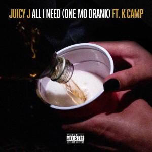 收聽Juicy J的All I Need (One Mo Drank)歌詞歌曲