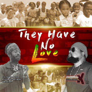 Album They Have No Love from I-Wayne