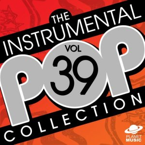 The Hit Co.的專輯The Instrumental Pop Collection Vol. 39