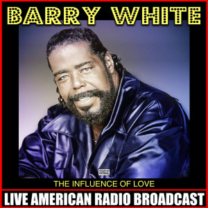 Barry White的專輯The Influence Of Love