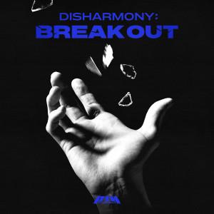 DISHARMONY : BREAK OUT dari P1Harmony