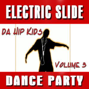 Electric Slide Dance Party, Vol. 3
