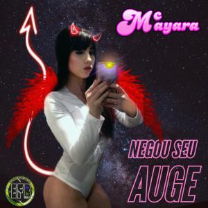 Album Negou Seu Auge from Mc Mayara