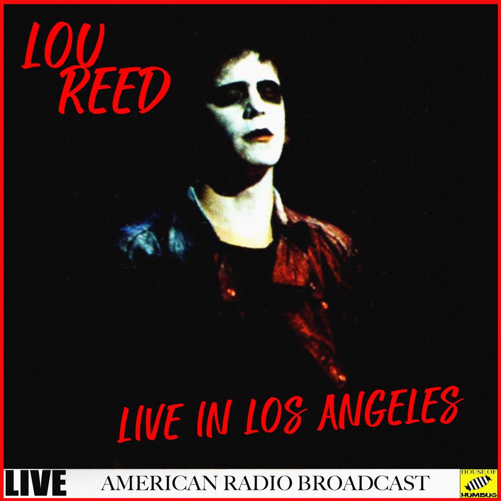 ฟังเพลงอัลบั้ม Lou Reed - Live In Los Angeles