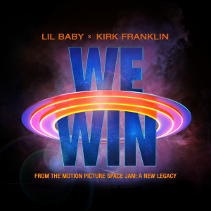 Album We Win (Space Jam: A New Legacy) from Kirk Franklin
