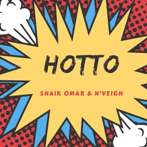 Album Hotto from Nveigh
