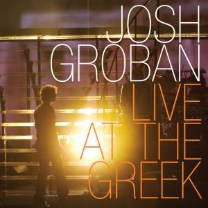Live at the Greek dari Josh Groban