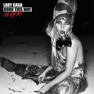 Born This Way - The Remix 2011 Lady GaGa