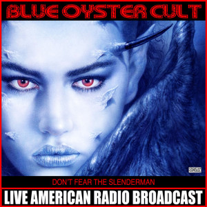 Album Don't Fear The Slender Man from Blue Oyster Cult