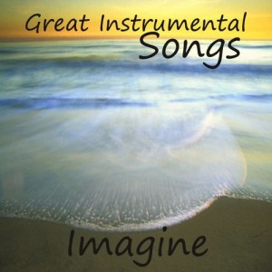 Album Slow Great Instrumental Songs On Piano: Imagine from Instrumental Music Group