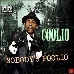 Album Nobody's Foolio from Coolio