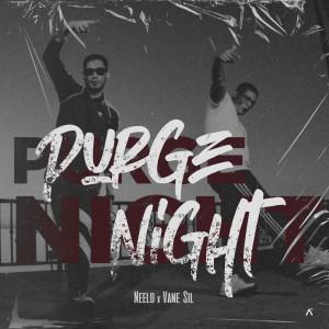 Album Purge Night from Neelo