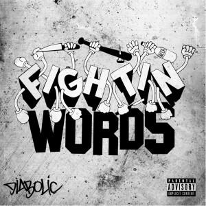 Album Fightin Words from Diabolic
