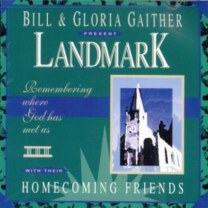 Landmark 1994 Bill & Gloria Gaither