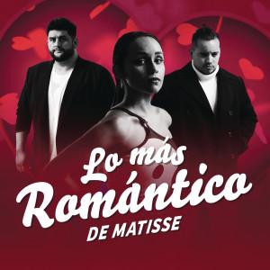 Matisse的專輯Lo Más Romántico de