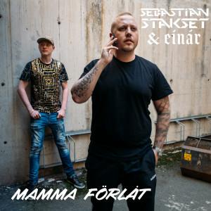 Album Mamma förlåt from Sebastian Stakset