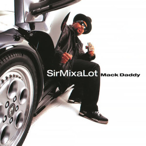 Listen to Baby Got Back song with lyrics from Sir Mix-A-Lot