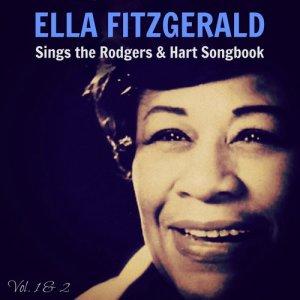 Ella Fitzgerald的專輯Ella Fitzgerald Sings the Rodgers & Hart Songbook - Vol. 1 & 2