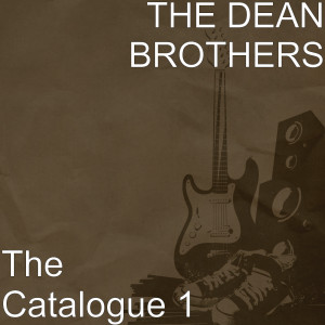 Album The Back Catalogue 1 from The Dean Brothers