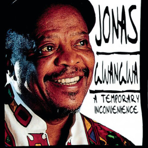 Album A Temporary Inconvenience from Jonas Gwangwa