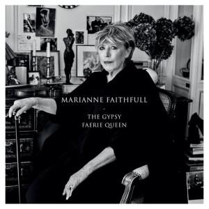 收聽Marianne Faithfull的The Gypsy Faerie Queen歌詞歌曲