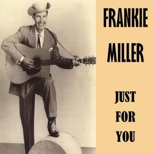 Album Just for You from Frankie Miller