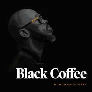 Album Subconsciously from Black Coffee