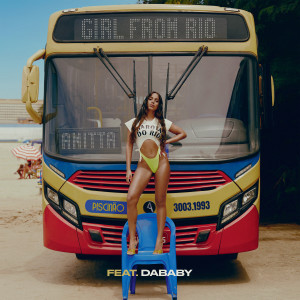 Anitta的專輯Girl From Rio (feat. DaBaby)