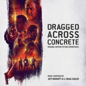 Album Dragged Across Concrete (Original Motion Picture Soundtrack) from Various Artists
