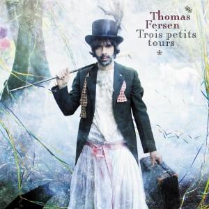 Album Trois petits tours from Thomas Fersen