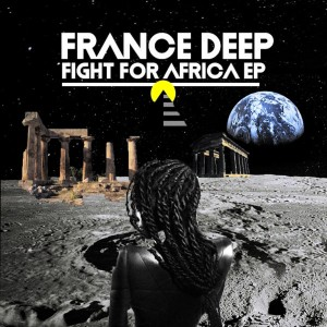 Album Fight for Africa from France Deep