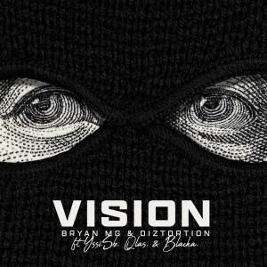 Diztortion的專輯Vision (Explicit)