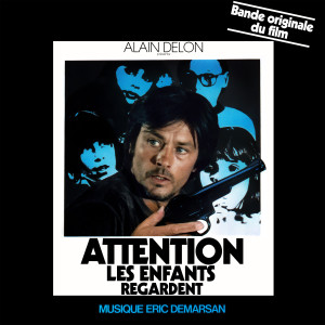 Album Attention les enfants regardent (Bande originale du film avec Alain Delon - Deluxe Edition) from Harry Rabinowitz