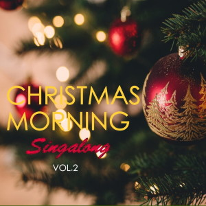 Chopin----[replace by 16381]的專輯Christmas Morning Singalong Vol.2