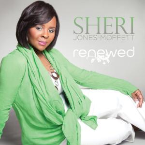 Album Renewed from Sheri Jones-Moffett