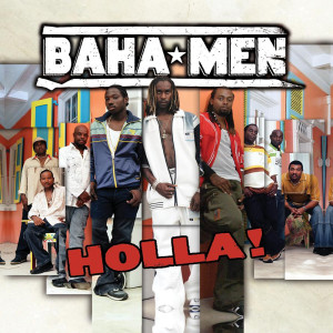 Holla 2004 Baha Men