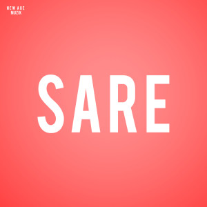 Album Sare from NewAgeMuzik