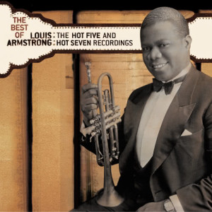 Louis Armstrong的專輯The Best of The Hot 5 & Hot 7 Recordings