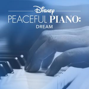 Album Disney Peaceful Piano: Dream from Disney
