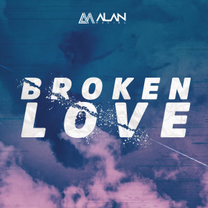 Album Broken Love from Alan Maciel