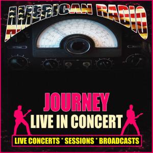 Journey的專輯Live in Concert