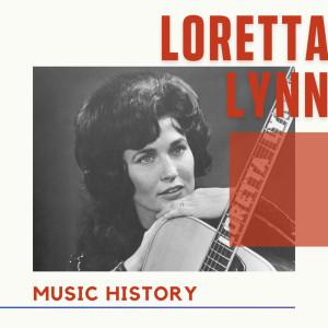 Loretta Lynn的專輯Loretta Lynn - Music History