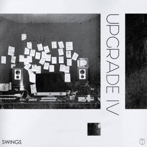 Swings的專輯Upgrade Ⅳ