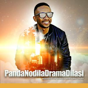 Album PandaNodilaDramaDilasi from Thukie