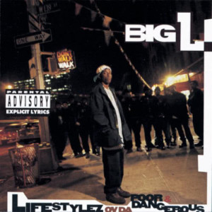 Album Lifestylez Ov Da Poor & Dangerous from Big L