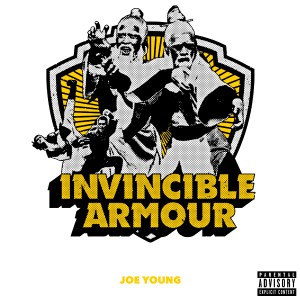 Album Invincible Armour (Explicit) from Joe Young